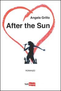 After the Sun di Angela Grillo