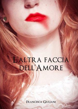 """Nuova copertina per """"L'altra faccia dell'amore"""""""