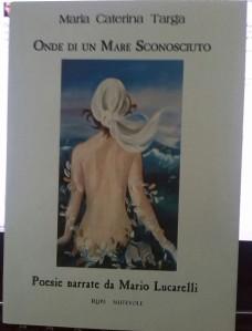Onde di un mare sconosciuto di Maria Caterina Targa