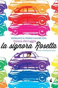 La signora Rosetta ovvero la felicità provvisoria