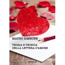 Teoria e tecnica della lettera d'amore di Mauro Simeone