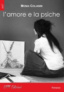 """Copertina de """"L'amore e la Psiche"""" di Monia Colianni"""