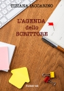 L'agenda dello scrittore di Tiziana Iaccarino