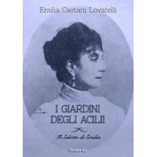 I giardini degli Acilii di Ersilia Caetani Lovatelli