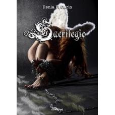Sacrilegio, il nuovo romanzo fantasy di Ilenia Di Carlo