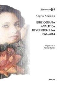 Bibliografia analitica di Sigfrido Oliva 1966-2014