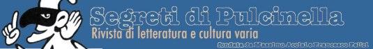 """Intestazione """"Segreti di Pulcinella"""", rivista di Letteratura e Cultura varia"""