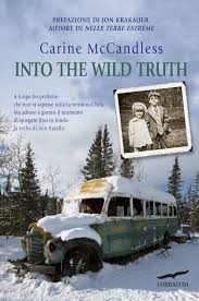 Into the wild truth di Carine McCandless