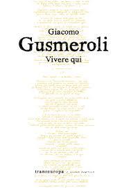 Vivere qui di Giacomo Gusmeroli