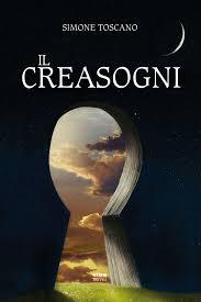 Il Creasogni di Simone Toscano