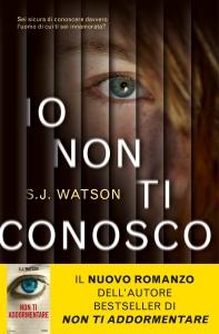 Io non ti conosco di S. J. Watson