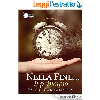 """Copertina del libro """"Nella fine il principio"""" di Paolo Santamaria"""