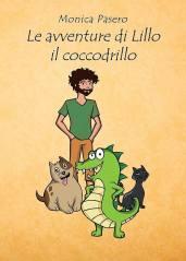 Le avventure di Lillo il coccodrillo di Monica Pasero