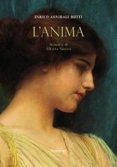 """""""L'Anima. Memorie di Alberto Sarcori"""" di Enrico Annibale Butti"""