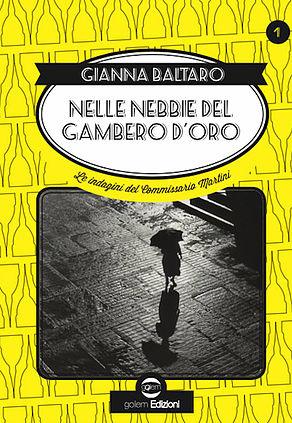 Nelle nebbie del Gambero d'oro di Gianna Baltaro