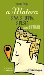 A Matera si va, si torna, si resta di Sergio Fadini