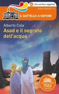 Asad e il segreto dell'acqua di Alberto Cola