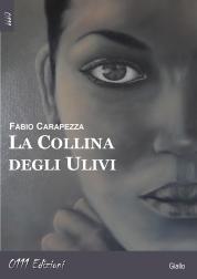 La collina degli ulivi di Fabio Carapezza