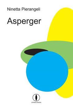 """Copertina """"Asperger"""" di Ninetta Pierangeli"""