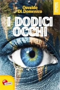 I dodici occhi di Osvaldo Di Domenico