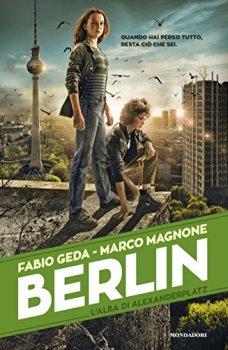 Berlin 2 - L'Alba di Alexanderplatz