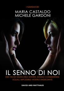 Il Senno di noi di Maria Castaldo e Michele Gardoni