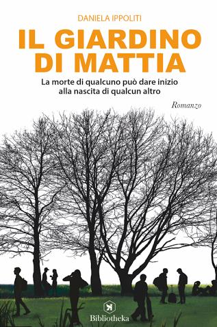 """Copertina de """"Il giardino di Mattia"""" di Daniela Ippoliti"""