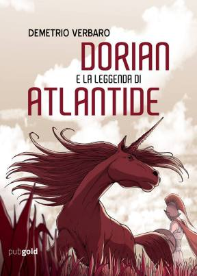 """Copertina edizione ebook di """"Dorian e la leggenda di Atlantide"""""""