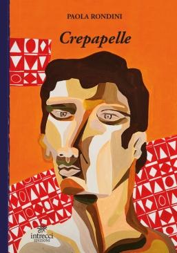 Copertina di Crepapelle di Paola Rondini