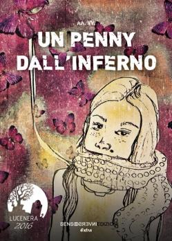 """Copertina volume """"Un penny dall'inferno"""""""
