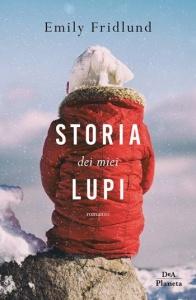 """Copertina del romanzo """"Storia dei miei lupi"""""""