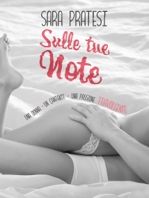 """Copertina romanzo """"Sulle tue note"""" di Sara Pratesi"""