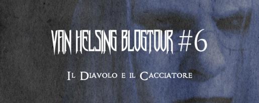 Blogtour Van Helsing Tappa numero 6