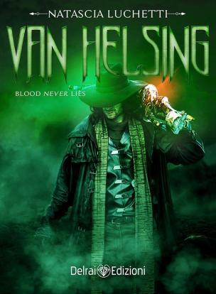 "Copertina del romanzo ""Van Helsing"" di Natascia Luchetti"