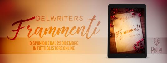 """Banner volume """"Frammenti"""" edito dalla Delrai Edizioni"""
