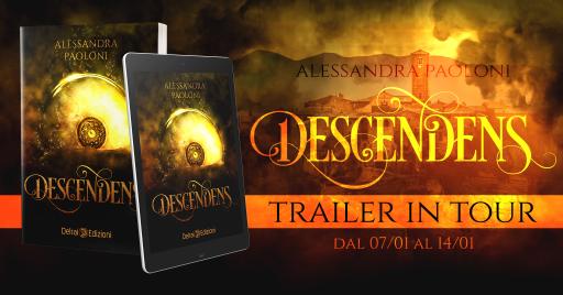 """Banner dedicato al Trailer in tour del romanzo """"Descendens"""" di Alessandra Paoloni edito da Delrai Edizioni"""