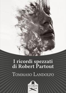 """Copertina romanzo """"I ricordi spezzati di Robert Partout"""""""