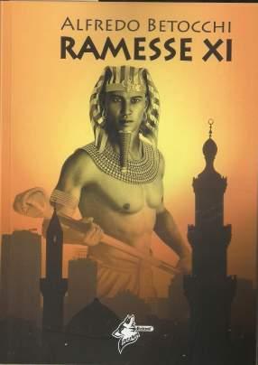 """Copertina romanzo """"Ramesse XI"""" di Alfredo Betocchi"""