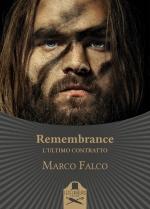 """Copertina """"Remembrance - L'ultimo contratto"""" di Marco Falco"""