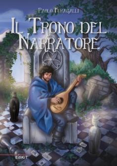 """Copertina del nuovo romanzo di Paolo Fumagalli intitolato """"Il Trono del Narratore"""""""